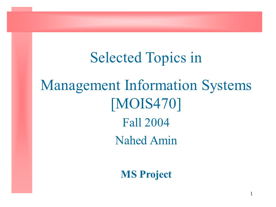Management Information Systems [MOIS470]